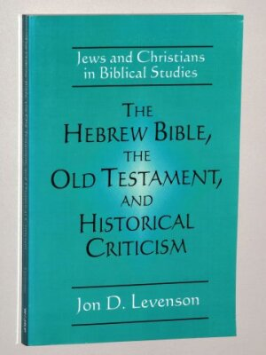 Levenson, Jon Douglas: The Hebrew Bible, the Old Testament, and Historical Criticism.